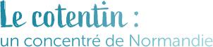 Le cotentin :  un concentré de Normandie