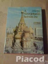 A Szovjetunió hetven éve