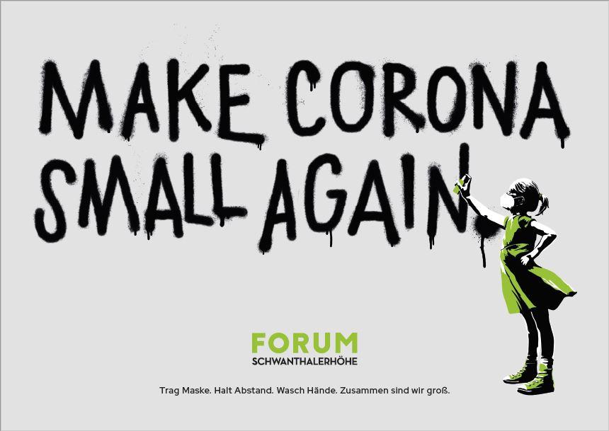 "Forum Schwanthalerhöhe """"Make Corona Small Again"""""