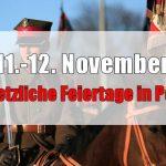 11. und 12. November sind in Polen Feiertage!