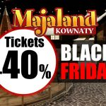 Black Friday bei MAJALAND - Tickets mit 40% Rabatt!
