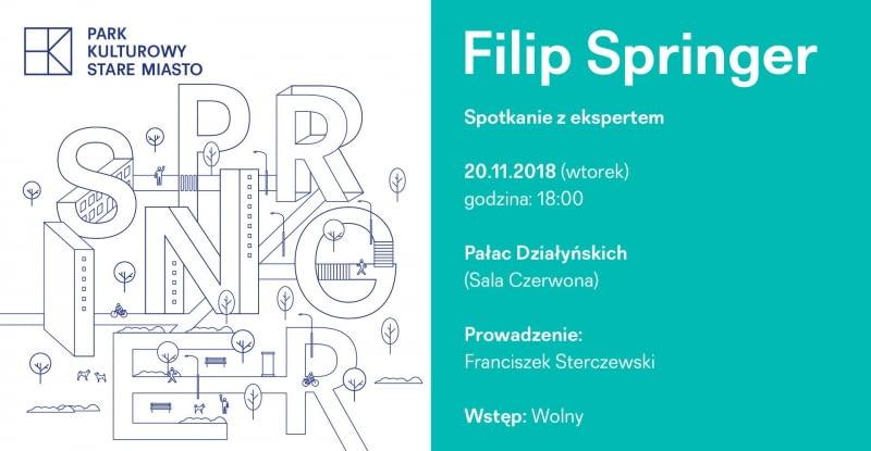 Spotkanie z Filipem Springerem. 20 listopada, godz. 18:00, Pałac Działyńskich w Poznaniu