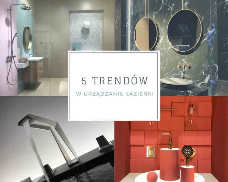 5 trendów w urządzaniu łazienki z targów ISH 2019