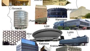 Zabytki architektury PRL na mapie Polski. kolaż: Tomasz Sachanowicz / dynamo architekci