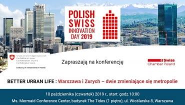 """Konferencja """"Better Urban Life Warszawa i Zurych - dwie zmieniające się metropolie"""""""