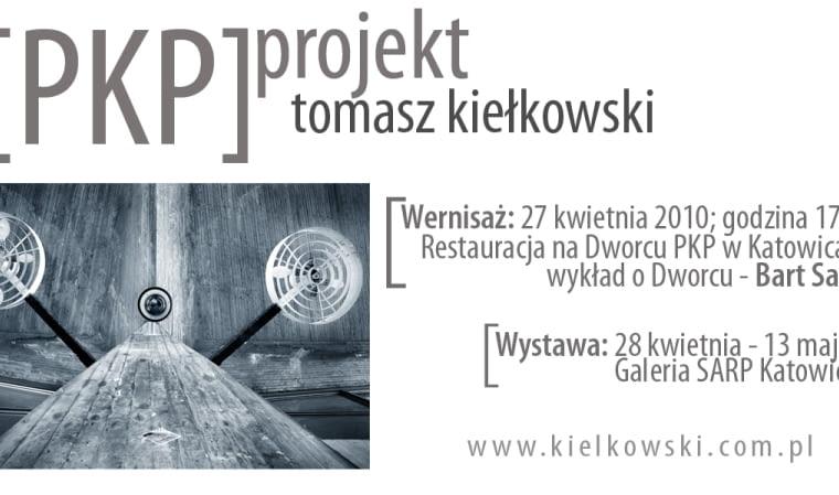 Kielichy dworca PKP w Katowicach w obiektywie Tomasza Kiełkowskiego