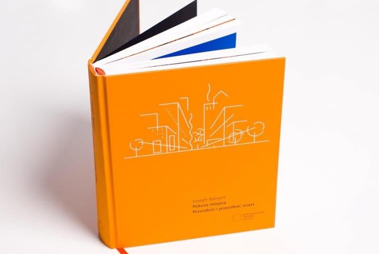 """Książka """"Pokusa miejsca. Przeszłość i przyszłość miast"""""""