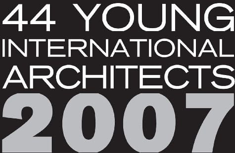44Young International Architects 2007
