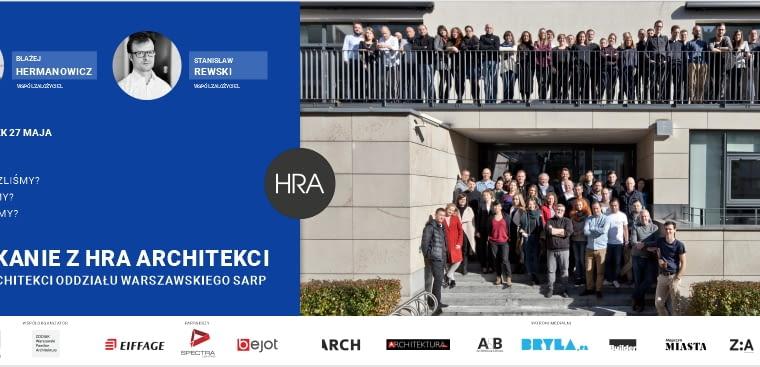 HRA Architekci - pierwsze spotkanie z cyklu 'Architekci OW SARP'
