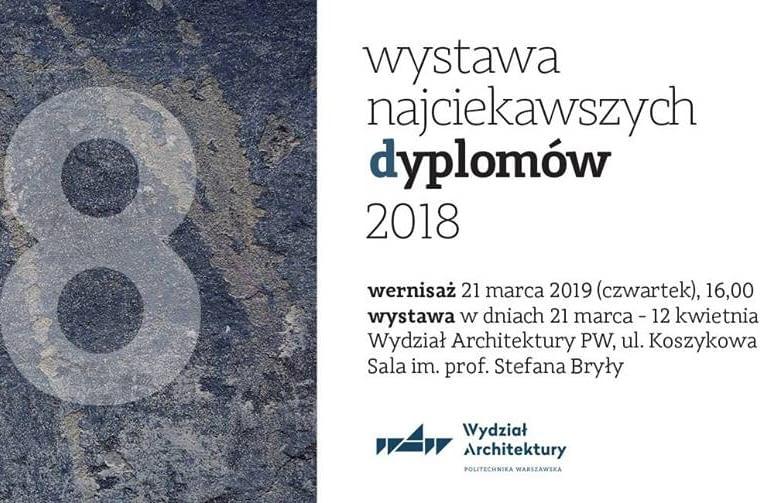 Wystawa najciekawszych dyplomów 2018