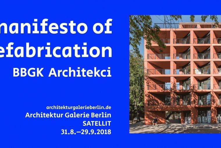 Wystawa Manifest of Prefabrication