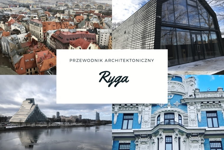 Architektura w Rydze - TOP 10
