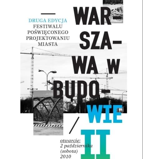 wwb2, warszawa w budowie, muzeum, festiwal
