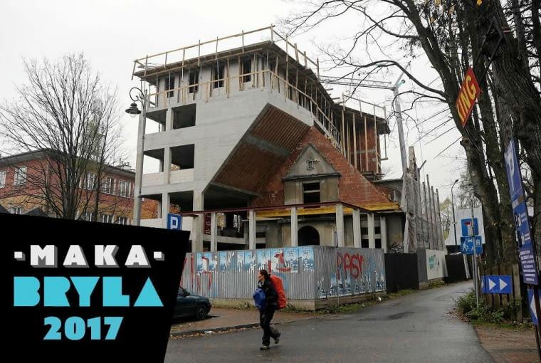 Makabryła 2017 - przebudowa willi Monte w Zakopanem