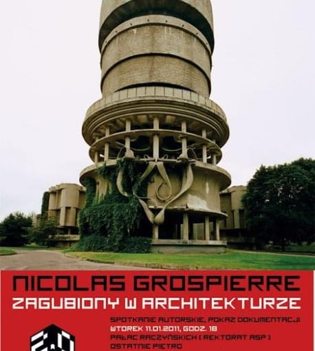 """NICOLAS GROSPIERRE """"Zagubiony w architekturze"""" (spotkanie autorskie)"""