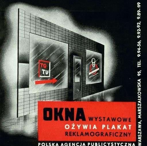 """Reklama prasowa """"Okna wystawowe ożywia plakat reklamograficzny"""", lata 20. XX w., źródło: Muzeum Sztuki Nowoczesnej"""