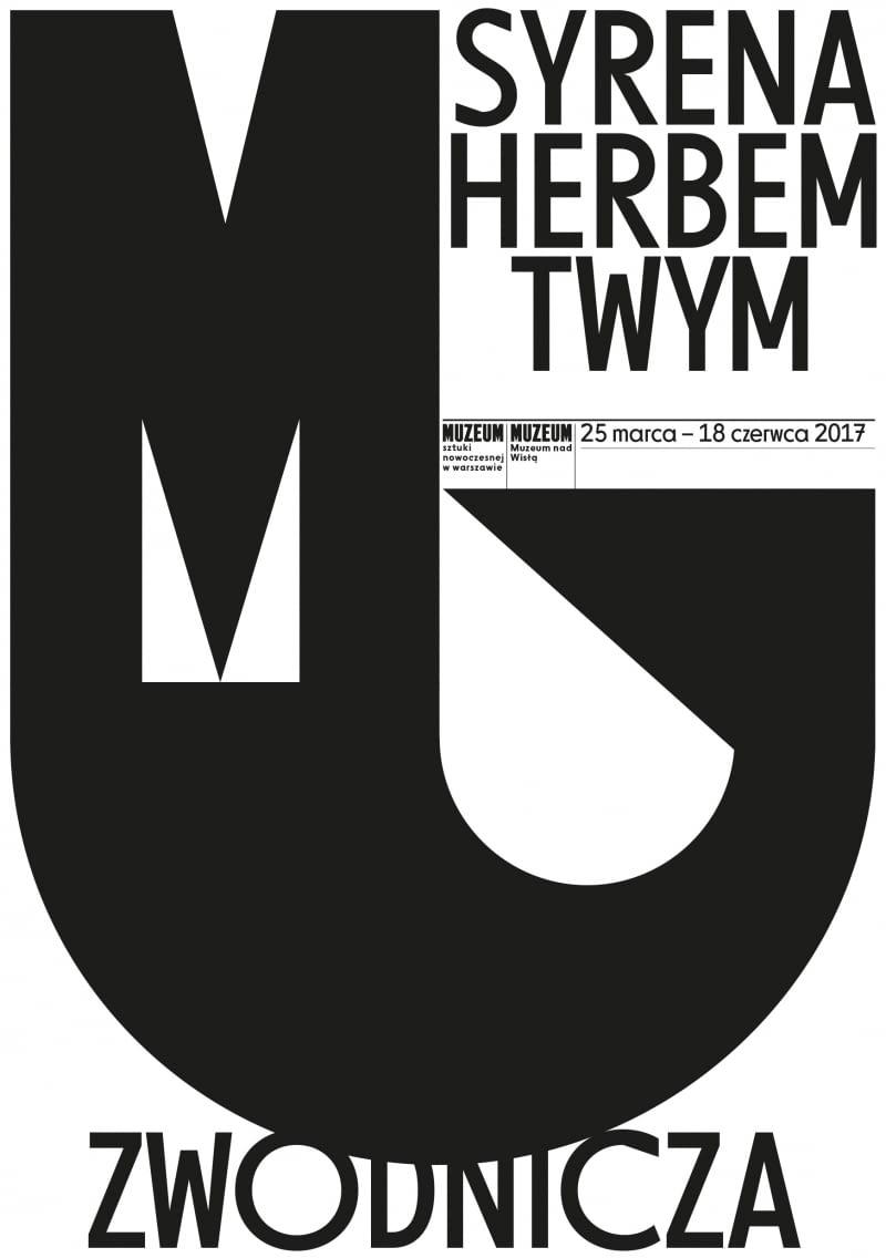 Plakat wystawy 'Syrena herbem twym zwodnicza'