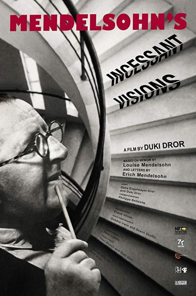Wizje Ericha Medelsohna (Mendelsohns: Incessant Visions); Reż. Dukie Dror