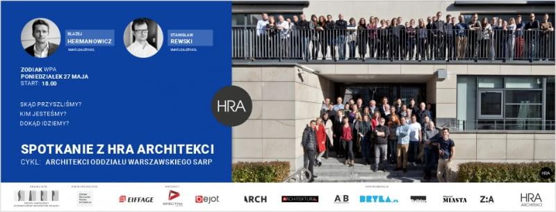 HRA Architekci - spotkanie z cyklu 'Architekci Oddziału Warszawskiego SARP'