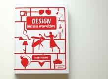 Penny Sparke: Design. Historia wzornictwa
