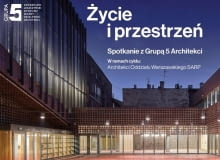 """Drugie spotkanie cyklu """"Architekci Oddziału Warszawskiego SARP"""""""