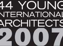 44Young International Architects 2007