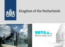 Ambasada Królestwa Niderlandów patronem honorowym Bryły Roku 2017
