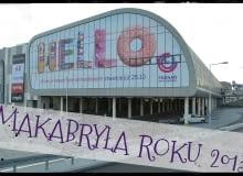 Poznań City Center - MAKABRYŁA ROKU 2013