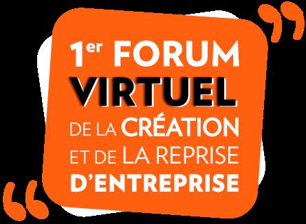 Forum Virtuel de la Création et de la Reprise d'Entreprise