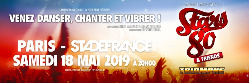 Stars 80 & Friends - Loges VIP partagées - 18 mai 2019
