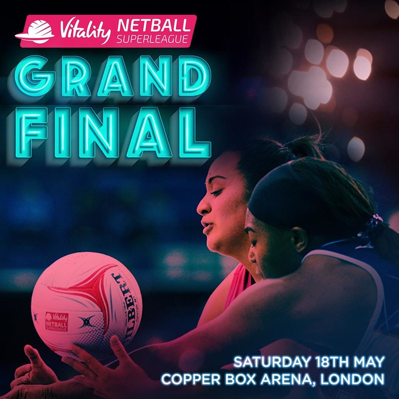 Vitality Netball Superleague Grand Final