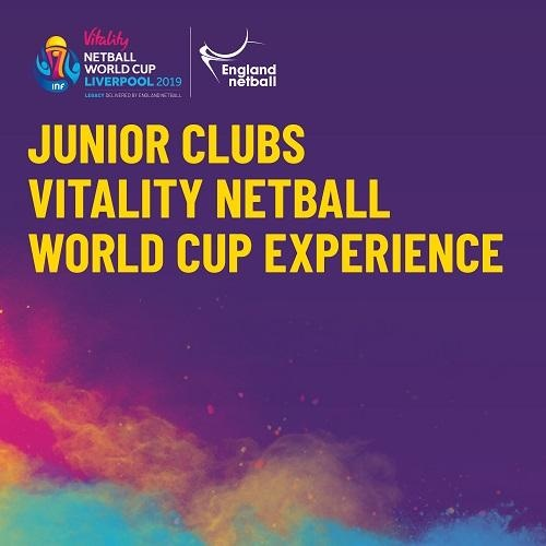 Junior Clubs Vitality Netball World Cup Experience