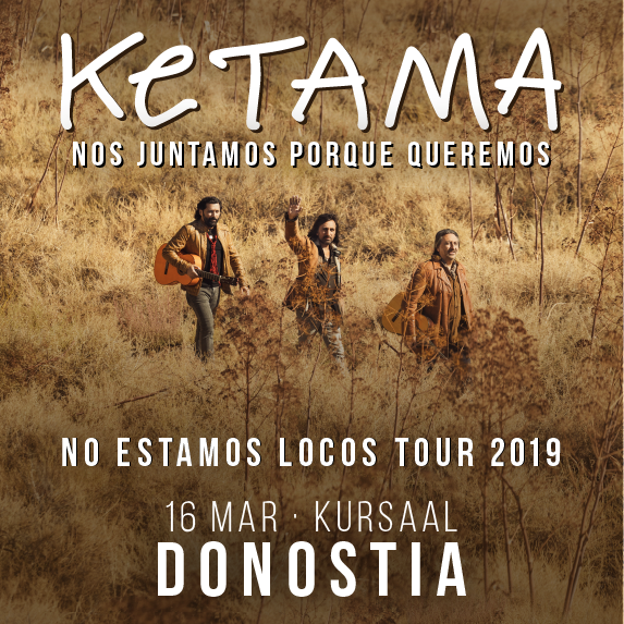 KETAMA. NO ESTAMOS LOCOS TOUR