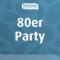 Antenne niedersachsen 80er party