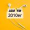 Jam fm 2010er