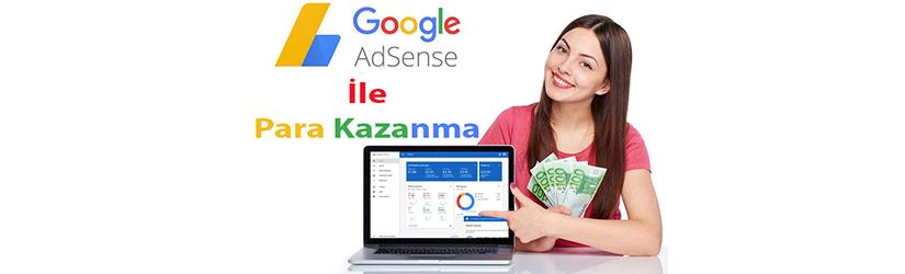 Google Adsense Para Kazanma 2019 - Web Sitesinden Para Kazanarak İnternetten Kazanç Elde Etme