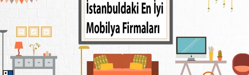 İstanbulda Faaliyet Gösteren En İyi 10 İstanbul Mobilya Firması