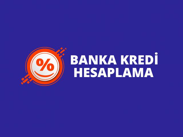 Banka Kredi Hesaplama
