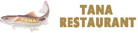 Tana Balık Restaurant