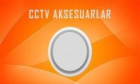 CCTV Aksesuarlar