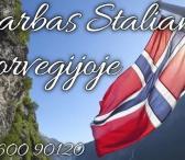 Darbas Norvegijoje Staliams-0