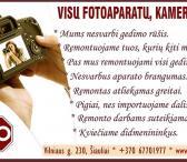 VISŲ fotoaparatų / vaizdo kamerų REMONTAS Šiauliuose-0