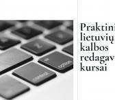 Praktiniai lietuvių kalbos redagavimo kursai (nuotoliniu būdu)-0