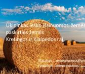 ŪKININKAS IEŠKO IŠSINUOMOTI ŽEMES KRETINGOS IR KLAIPĖDOS RAJ. !!!-0