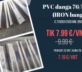 PVC BRONZINĖ DANGA TIK 7,99 EUR/LAP-0