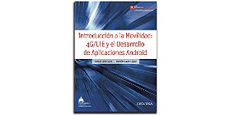 Introducción a la Movilidad: 4G/LTE y el Desarrollo de Aplicaciones Android