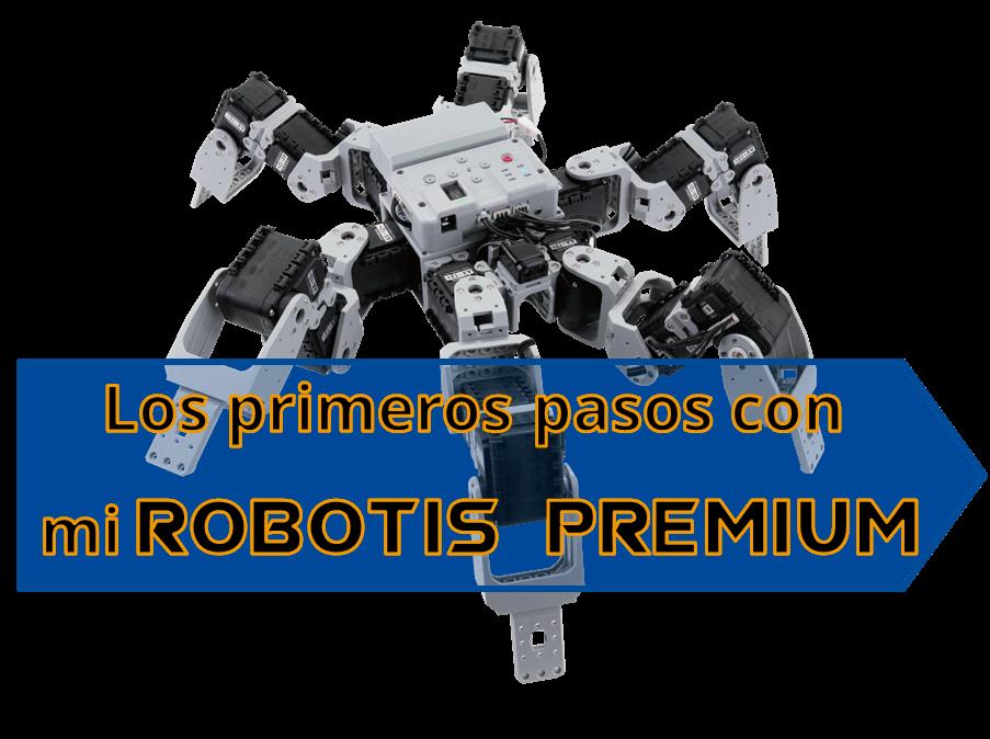 Guía de introducción a ROBOTIS PREMIUM