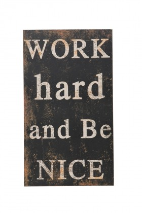 "Warm Design - ""Work hard and Be Nice "" Temalı Duvar Dekoru"