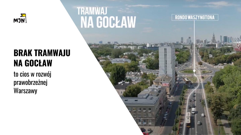 Dlaczego brak tramwaju naGocław tokrok wstecz dla prawobrzeżnej Warszawy?