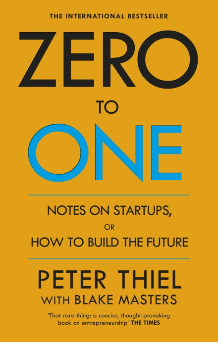 741 zero.to.one.notes.on.start.ups.or.how.to.build.the.future